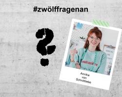 LET'S TALK ABOUT – #zwölffragenan Annika von Schnittliebe